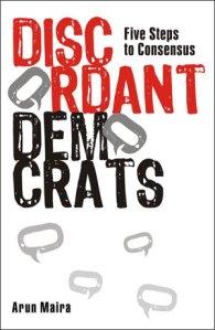 Arun Maira, Discodant Democrats
