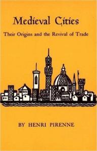 Henri Pirenne, Medieval Cities