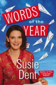 Susie Dent, Words of the Year