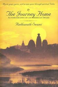 Radhanath Swami, The Journey Home