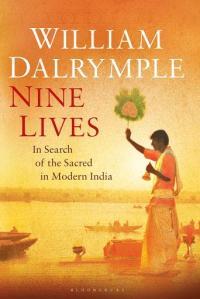 William Dalrymple, Nine Lives