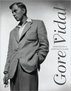 Gore Vidal, Snapshots in History's Glare (c)
