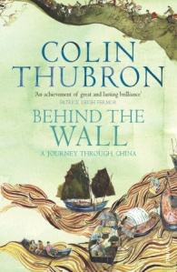 Colin Thubron, Behind the Wall